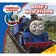 Thomas & Friends Belle's New Friend by Reverend Wilbert Vere Awdry