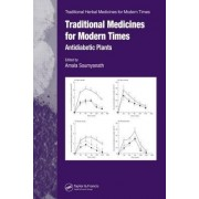 Traditional Medicines for Modern Times by Amala Soumyanath