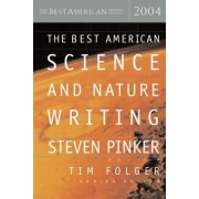 The Best American Science and Nature Writing 2004 by Tim Folger