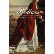 Bedlam by Laura Joh Rowland
