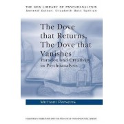 The Dove That Returns, the Dove That Vanishes by Michael Parsons