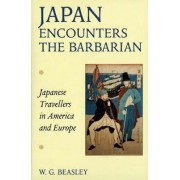 Japan Encounters the Barbarian by W. G. Beasley
