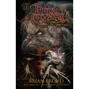 Jim Henson's the Dark Crystal: Creation Myths, Volume 1