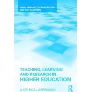 Teaching, Learning and Research in Higher Education by Mark Tennant