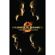 The Hunger Games Tribute Guide by Scholastic