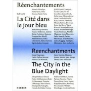 The City in the Blue Daylight 2016: Volume I by Elvira Dyangani Ose