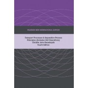 Transport Processes and Separation Process Principles (Includes Unit Operations) by Christie J. Geankoplis