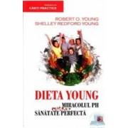 Dieta Young ed.4 Miracolul PH pentru o sanatate perfecta - Robert O. Young Shelley Redford Young