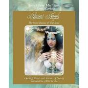 Ancient Angels; The Secret Essence of Your Soul by Sarah Jane Michaels
