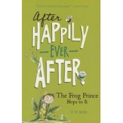The Frog Prince Hops to It by Tony Bradman