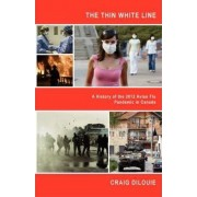 The Thin White Line by Craig Paul Dilouie