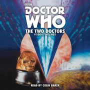 Doctor Who: The Two Doctors by Robert Holmes