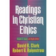 Readings in Christian Ethics by David K Clark