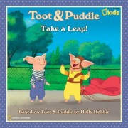 Toot and Puddle - Take a Leap!