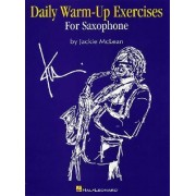 Daily Warm-Up Exercises for Saxophone by Jackie McLean