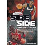 Side-by-Side Basketball Stars: Comparing Pro Basketball's Greatest Players by Christopher Forest