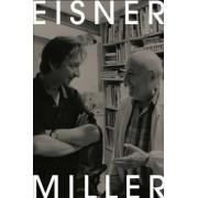 Eisner/Miller by Will Eisner