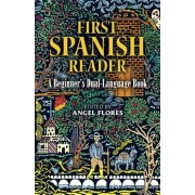 First Spanish Reader (Dual-Language)
