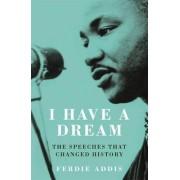 I Have a Dream... by Ferdie Addis
