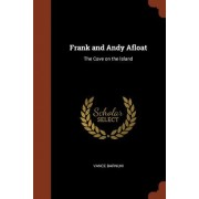 Frank and Andy Afloat: The Cave on the Island