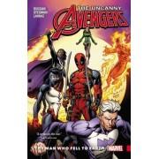 Uncanny Avengers: Unity Vol. 2: The Man Who Fell to Earth