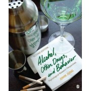 Alcohol, Other Drugs, and Behavior by Dr. John R. Jung