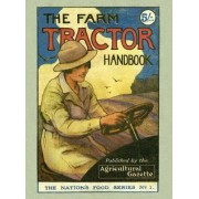 The Farm Tractor Handbook by George Sherwood