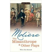 Misanthrope & Other Plays by Bernstein Tracy