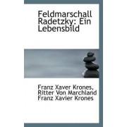 Feldmarschall Radetzky by Franz Xaver Krones