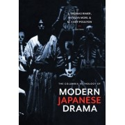 The Columbia Anthology of Modern Japanese Drama by J. Rimer
