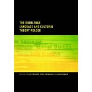 The Routledge Language and Cultural Theory Reader by Lucy Burke