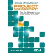 Personal Effectiveness in Project Management by Zachary Wong