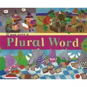 If You Were a Plural Word by Trisha Speed Shaskan