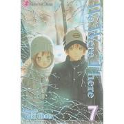 We Were There, Volume 7 by Yuki Obata
