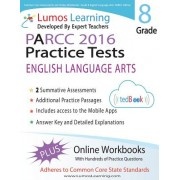 Common Core Assessments and Online Workbooks: Grade 8 Language Arts and Literacy, Parcc Edition: Common Core State Standards Aligned