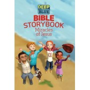 Deep Blue Bible Storybook - Miracles of Jesus by Brittany Sky