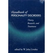 Handbook of Personality Disorders by W. John Livesley