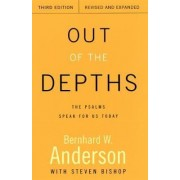 Out of the Depths by Bernhard W Anderson