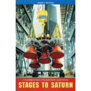 Stages to Saturn by Roger E. Bilstein