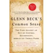 Glenn Beck's Common Sense by Glenn Beck