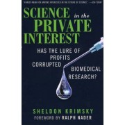 Science in the Private Interest by Sheldon Krimsky