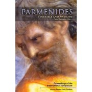 Parmenides, Venerable and Awesome by Nestor-Luis Cordero