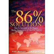 The 86 Percent Solution by Vijay Mahajan