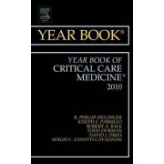 Year Book of Critical Care Medicine 2010 by R. Phillip Dellinger