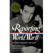 Reporting World War II by Woodrow Wilson Professor of Literature Samuel Hynes