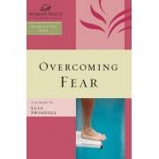 Overcoming Fear by Women of Faith