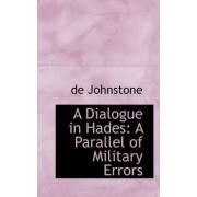 A Dialogue in Hades by Johnstone De Johnstone
