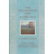 The Transparent Girl and Other Stories by Corinna Bille