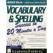 Vocabulary & Spelling Success in 20 Minutes a Day by Learningexpress LLC