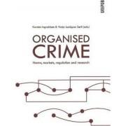 Organised Crime by Karsten Ingvaldsen